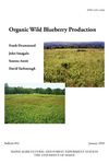 B852: Organic Wild Blueberry Production by Frank Drummond, John Smagula, Seanna Annis, and David Yarborough