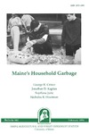 B841: Maine's Household Garbage by George K. Criner, Jonathan D. Kaplan, Svjetlana Juric, and Nicholas R. Houtman