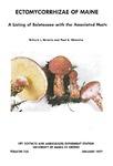 B735: Ectomycorrhizae of Maine 1: A Listing of Boletaceae with the Associated Hosts by Richard L. Homola and Paul A. Mistretta