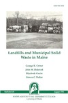 B835: Landfills and Municpal Solid Waste in Maine by George K. Criner, John M. Halstead, Elizabeth Curtin, and Steven C. Deller