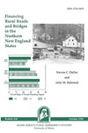B836: Financing Rural Roads and Bridges in the Northern New England States by Steven C. Deller and John M. Halstead