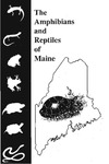 B838: The Amphibians and Reptiles of Maine by Malcolm L. Hunter Jr., John Albright, and Jane Arbuckle