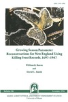 B846: Growing Season Parameter Reconstructions for New England Using Killing Frost Records, 1697-1947 by William R. Baron and David C. Smith
