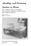 B593: Handling and Processing Broilers in Maine: Part II—Quality Losses in Live Broilers, and Methods of Handling to Reduce Bruising and to Improve Efficiency by Lloyd J. Jewett and Richard Saunders