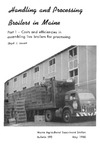 B592: Handling and Processing Broilers in Maine: Part 1—Costs and Efficiencies in Assembling Live Broilers for Processing by Lloyd J. Jewett