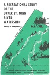 B682: A Recreational Study of the Upper St. John River Watershed by Jeffrey L. Hengsbach