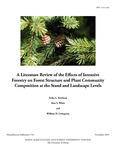 MP754: A Literature Review of the Effects of Intensive Forestry on Forest Structure and Plant Community Composition at the Stand and Landscape Levels by Erika L. Rowland, Alan S. White, and William H. Livingston