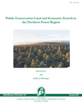 MP748: Public Conservation Land and Economic Growth in the Northern Forest Region by David Lewis and Andrew J. Plantinga