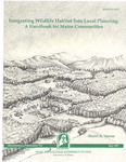 MP712: Integrating Wildlife Habitat into Local Planning: A Handbook for Maine Communities