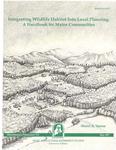 MP712: Integrating Wildlife Habitat into Local Planning: A Handbook for Maine Communities by Sharri A. Venno