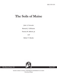 MR402: The Soils of Maine by John A. Ferwerda, Kenneth J. LaFlamme, Norman R. Kalloch Jr., and Robert V. Rourke