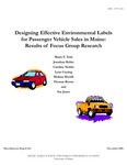 MR434: Designing Effective Environmental Labels for Passenger Vehicle Sales in Maine: Results of Focus Group Research