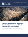 MR447: Seasonal Water Table and Temperature Relationships in Calcareous Till and Residual Soils of Central Maine by David E. Turcotte, Christopher C. Dorion, Nicholas R. Butler, and Ivan J. Fernandez
