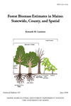 TB197: Forest Biomass Estimates in Maine:Statewide, County, and Spatial