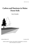 TB200: Carbon and Nutrients in Maine Forest Soils by Ivan J. Fernandez
