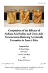 TB201: Comparison of the Efficacy of Sodium Acid Sulfate and Citric Acid Treatments in Reducing Acrylamide Formation in French Fries by Byungchul Kim, L. Brian Perkins, Beth Calder, and Lawrence A. LeBlanc