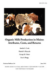 TB204: Organic Milk Production in Maine: Attributes, Costs, and Returns
