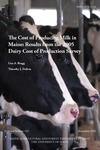TB193: The Cost of Producing Milk in Maine: Results from the 2005 Dairy Cost of Production Survey by Lisa A. Bragg and Timothy J. Dalton