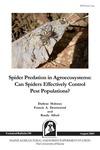 TB190: Spider Predation in Agroecosystems: Can Spiders Effectively Control Pest Populations. by Darlene Maloney, Francis A. Drummond, and Randy Alford