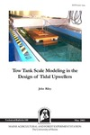 TB188: Tow Tank Scale Modeling in the Design of Tidal Upwellers by John Riley
