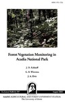 TB187: Forest Vegetation Monitoring in Acadia National Park by J. D. Eckhoff, G. B. Wiersma, and J. A. Elvir