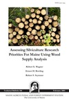 TB186: Assessing Silviculture Research Priorities for Maine Using Wood Supply Analysis by Robert G. Wagner, Ernest H. Bowling, and Robert S. Seymour