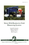 TB174: Maine Wild Blueberries Field Winnowing Systems by Darrell W. Donahue, Alfred A. Bushway, Keith E. Moore, and Ben J. Lagasse