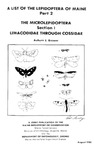 TB109: A List of the Lepidoptera of Maine--Part 2: The Microlepidoptera Section 1 Limacodidae Through Cossidae