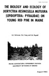 The Biology and Ecology of Dioryctria resinosella Mutuura (Lepidoptera: Pyralidae) on Young Red Pine in Maine