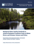 TB208: Biological Water Quality Standards to Achieve Biological Condition Goals in Maine Rivers and Streams: Science and Policy by Susan P. Davies, Francis Drummond, David L. Courtemanch, Leonidas Tsomides, and Thomas J. Danielson