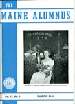 Maine Alumnus, Volume 27, Number 6, March 1946 by General Alumni Association, University of Maine