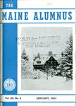Maine Alumnus, Volume 28, Number 4, January 1947 by General Alumni Association, University of Maine