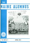 Maine Alumnus, Volume 28, Number 7, April 1947 by General Alumni Association, University of Maine