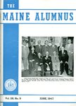 Maine Alumnus, Volume 28, Number 9, June 1947 by General Alumni Association, University of Maine