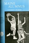 Maine Alumnus, Volume 42, Number 6, March 1961 by General Alumni Association, University of Maine