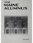Maine Alumnus, Volume 15, Number 7, April 1934