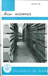 Maine Alumnus, Volume 44, Number 6, April-May 1963 by General Alumni Association, University of Maine