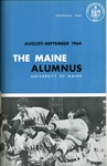 Maine Alumnus, Volume 46, Number 1, August-September 1964 by General Alumni Association, University of Maine