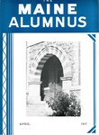 Maine Alumnus, Volume 18, Number 7, April 1937 by General Alumni Association, University of Maine