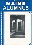 Maine Alumnus, Volume 20, Number 6, March 1939 by General Alumni Association, University of Maine