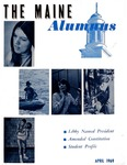 Maine Alumnus, Volume 50, Number 4, April 1969
