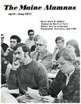 Maine Alumnus, Volume 52, Number 4, April-May 1971 by General Alumni Association, University of Maine