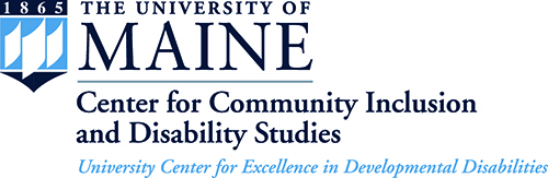 University of Maine Center for Community Inclusion and Disability Studies