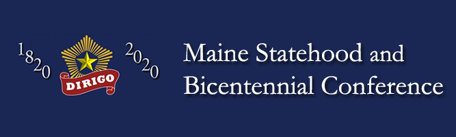 Maine Statehood and Bicentennial Conference