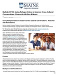 Using Refugee Voices to Improve Cross Cultural Conversations: Research with New Mainers