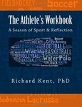 The Athlete's Workbook: A Season of Sport and Reflection