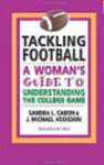 Tackling football: a woman's guide to understanding the college game