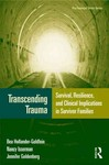 Transcending Trauma: Survival, Resilience and Clinical Implications in Survivor Families