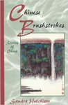 Chinese Brushstrokes: Stories of China