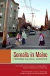 Somalis in Maine: Crossing Cultural Currents